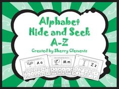 "On Sale on TPT's one day Sale on 08-20-14. SAVE 28%. Use promo code BOOST at checkout. Alphabet Hide and Seek A-Z (26 pages) Students find the letters ""hiding"" in the rectangle and ""tag"" them by coloring them the specified color. Lots of fun!  $"