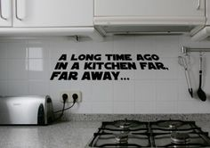 Kitchen Wall Quote Decals. Is my nerd showing? Star Wars