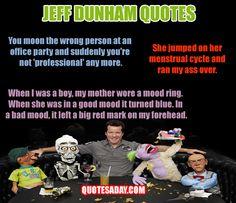 Jeff Dunham Quotes