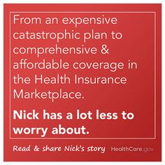 """I don't have to worry:"" Nick's #GetCovered Story. Learn more: http://www.hhs.gov/healthcare/facts/blog/2013/12/nicks-enrollment-story.html."