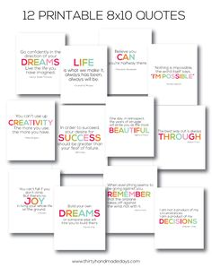 12 of my favorite quotes- 8x10 printables www.thirtyhandmadedays.com so awesome for a inexpensive gift idea - love this!