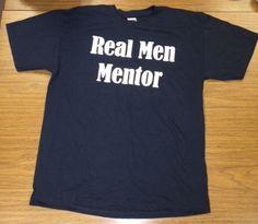 Real Men Mentor!