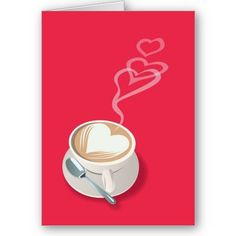 Valentine Latte Card by flopsock beautiful simple card visit store today! -- http://www.zazzle.com/flopsock?rf=238201910773838699