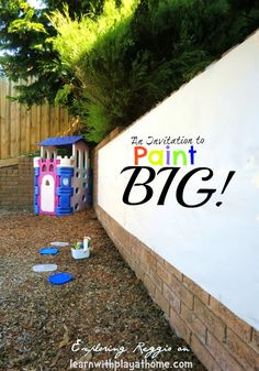 Learn with Play at home: An Invitation to Paint Big!