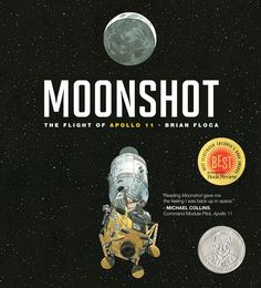 Moonshot: The Flight of Apollo 11 by Brian Floca #Books #Kids #Science #Apollo_11