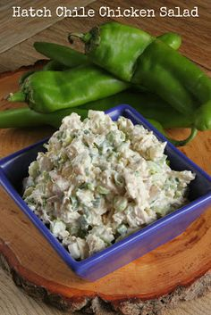 Hatch chile chicken salad~T~ Love the flavor of the roasted Hatch chiles and lime in this tasty chicken salad. The Hatch chiles are in the store now.