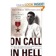On Call in Hell: A Doctor's Iraq War Story by Cdr. Richard Jadik