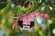 Fight like a Girl - Breast Cancer Awareness Keychain from Freedom Love