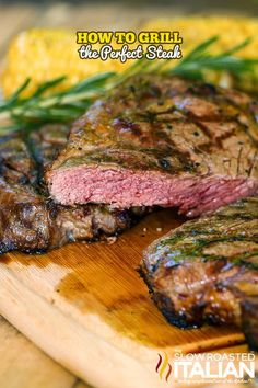 How to Grill Perfect Steak From theslowroasteditalian.com #grilling #steak