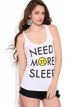 Deb Shops Racerback Tank Top with Need More Sleep Screen $10.00