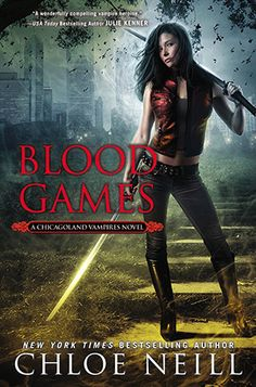 Blood Games by Chloe Neill | Chicagoland Vampires, BK#10 | Publisher: NAL Trade | Publication Date: August 5, 2014 | http://chloeneill.com | #Paranormal #vampires