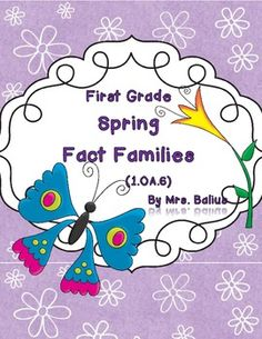 FREEBIE! FREEBIE! FREEBIE!!  From Mrs Balius's First Grade:  Spring Fact Family FREEBIE!!