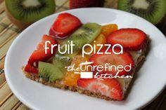 Fruit Pizza #TheUnrefinedKitchen