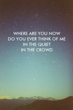 """""""Where Are You Now"""" - Mumford & Sons"""