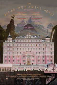 Wes Anderson's Grand Budapest Hotel poster film, grand budapest, trailer, wes anderson, wesanderson, budapest hotel, poster, movies online, full movies