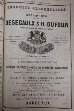 Bordeaux. Publicité Conserves alimentaires Desegaulx et H. Dufour. 1882.