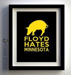 Floyd Hates Minnesota