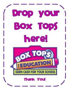 Box Tops Label- drop your box tops here