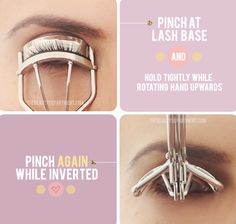 Lash Curling Secret Get the most out of your lash curler by pinching at the very base of  your lashes, and then lifting the curler up into an inverted position. This creates double the curl and lasts much longer!