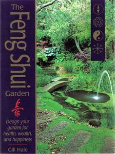 feng shui for gardens | Home > BOOKS > The Feng Shui Garden