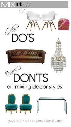 The Do's and Don'ts of mixing decor styles from Remodelaholic.com