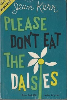 Please Don't Eat the Daisies, Jean Kerr