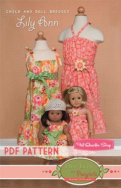 Lily Ann Matching Child and Doll Dresses Downloadable PDF Pattern,  Frog Legs and Ponytails Sewing Patterns