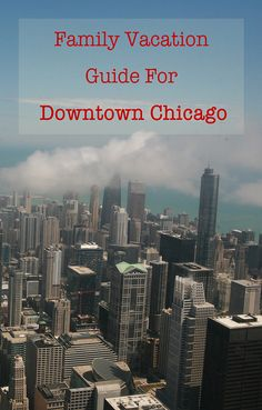 Family Vacation Ideas in Downtown Chicago #vacation #family