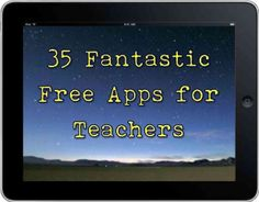 35 free apps for teachers