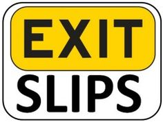 Very interesting exit slips (free download)