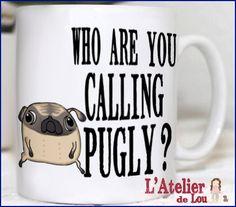 Pugly funny coffee mug. via Etsy.