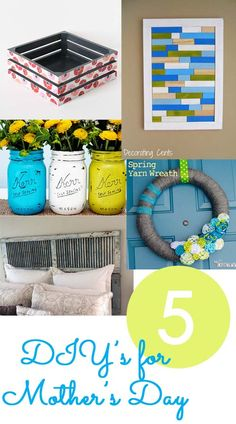5 DIY's for Mother's Day