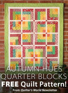 Autumn Hues Quarter Blocks from Quilter's World newsletter. Click on the photo to access the free pattern. Sign up for this free newsletter here: AnniesNewsletters.com.