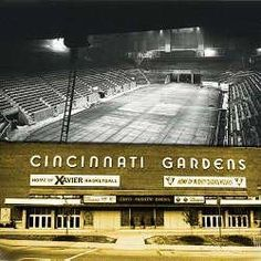 Cincinnati Gardens - used to ice skate there when I was in high school - lots of great fun