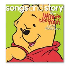 Songs and Story: Winnie the Pooh and the Honey Tree CD. Your little one can join the adventure with Winnie the Pooh in this fun story.