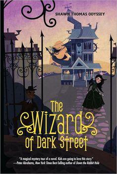 The Wizard of Dark Street: Shawn Thomas Odyssey