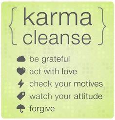 Karma cleanse : )
