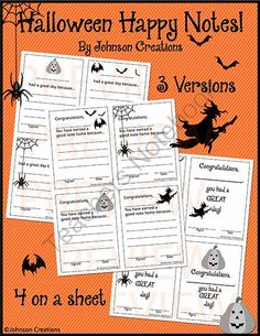 Halloween Happy Notes from Johnson Creations on TeachersNotebook.com -  (5 pages)  - Reward and reinforce students' good days with these cute Halloween themed happy notes. There are 3 different versions and 4 on a sheet. Photocopy them, sign them, photocopy the signed sheets, cut them apart and have them ready. They are easy and fast