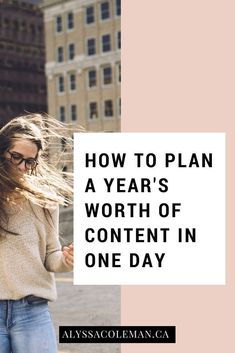 How to Plan a Year's Worth of Content in One Day // Alyssa Coleman -- #bloggingtips #productivity #contentcreation