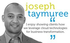 I enjoy showing clients how we leverage cloud technologies for business transformation.