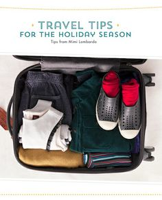 Travel tips for the holidays. #packing #travel