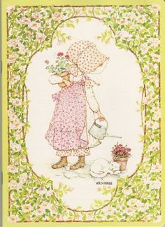 Holly Hobbie is the best. :)
