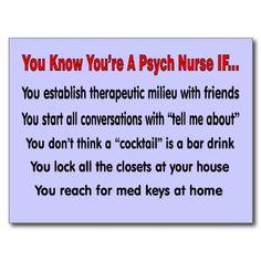 Nursing Humor Psych Nurse