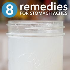 8 Natural Home Remedies for Stomach Aches- these really help me when I get an upset stomach  abdominal pain!