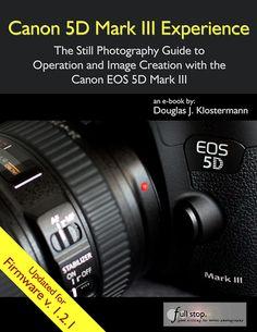 Canon 5D Mark III Experience Camera Guide | $9.99