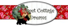 Sweet Cottage Dreams.  If you love cottage you have to visit her.  Her home is lovely and so is she !