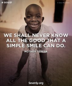 """""""We shall never know the good that a simple smile can do."""" http://svnly.org/PinLink"""