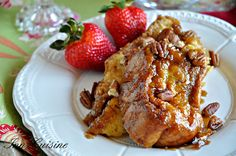 Pecan Praline French Toast with Strawberries
