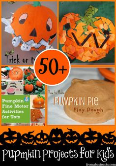 Pumpkin Projects for Kids - Awesome!