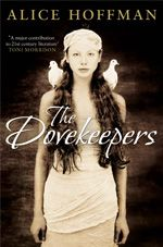 The Dove Keepers -  Alice Hoffman